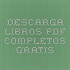 Descarga Libros PDF Completos Gratis
