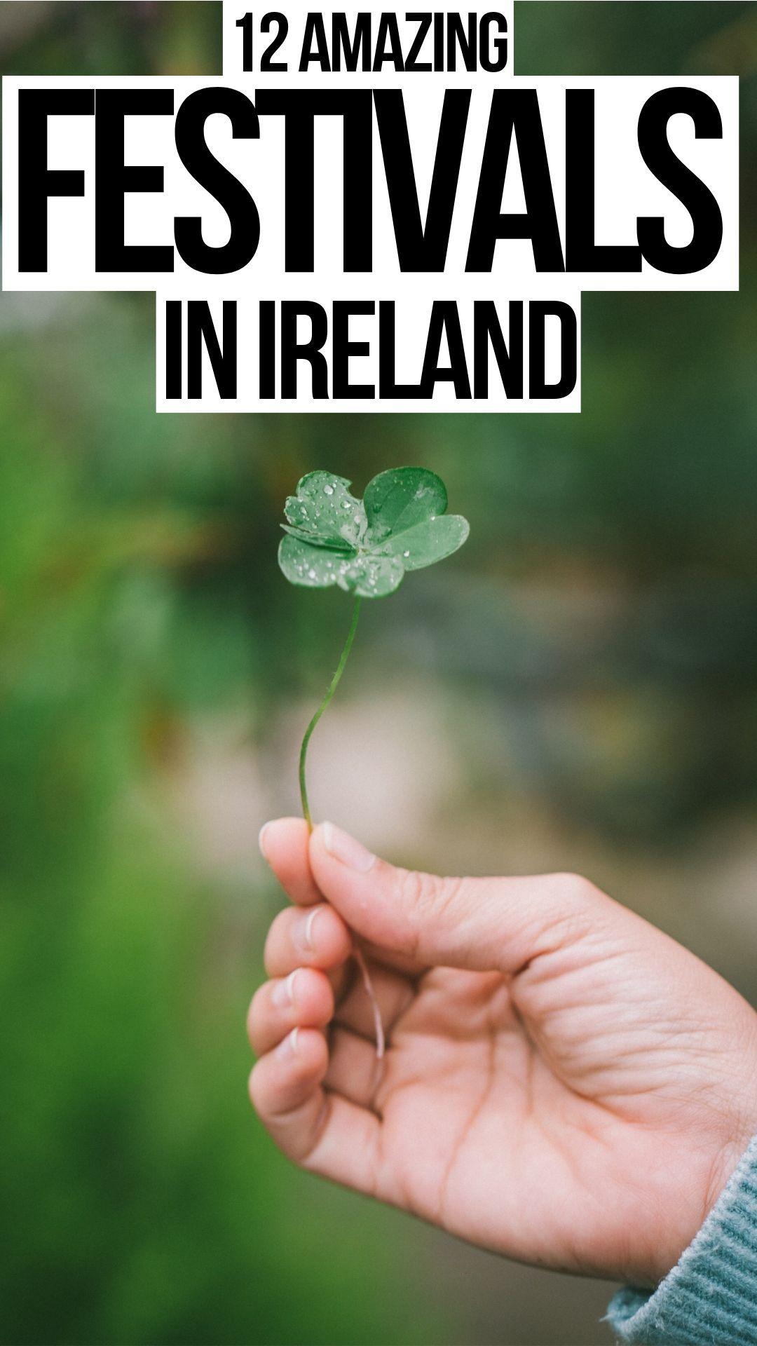 12 Irish Festivals You Should Definitely Attend!