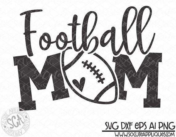 svg sayings svg dxf football mama svg cheerleader svg iron on decal png download cut file proud mom Football Mom svg football svg