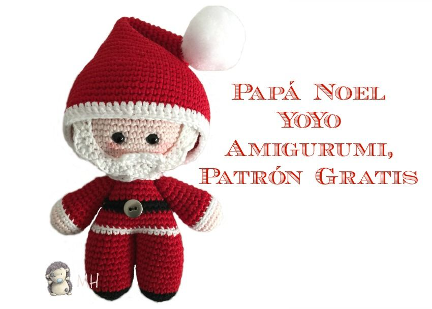 Un muñeco Yoyo Papá Noel amigurumi, ideal para estas fiestas ...
