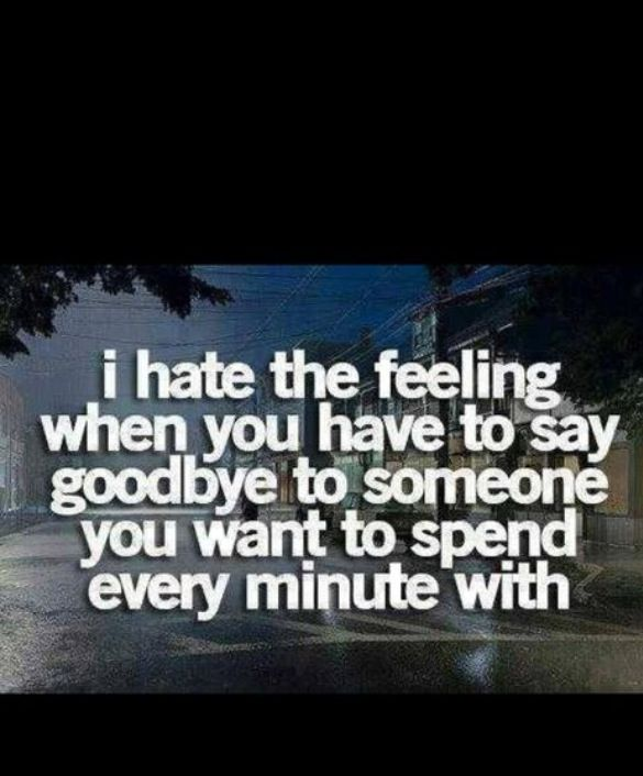 Dont say goodbye Love quotes him Pinterest