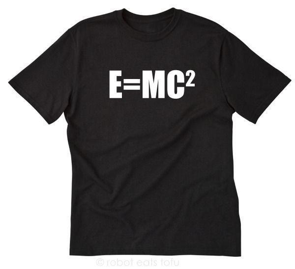 60c4e044 E = MC2 T-shirt Funny Physics Science Einstein Math Equation Nerd Tee Shirt  | eBay