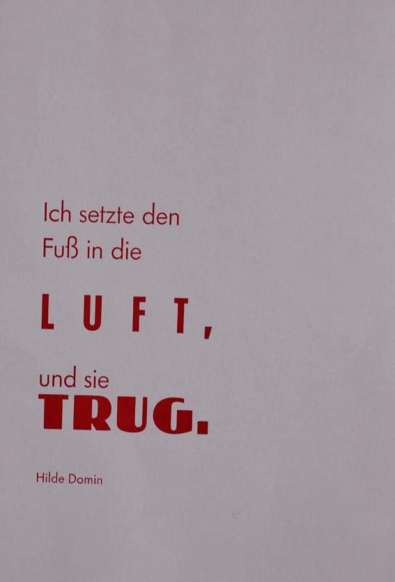 """Hilde Domin, fabulous German poet: """"I put a foot in the air, and it held."""""""