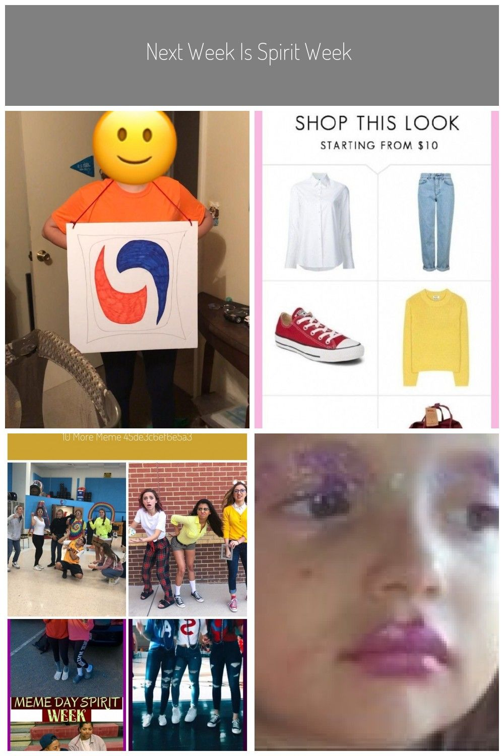 Next Week Is Spirit Week At My School And Tuesday Is Meme Day So I Am Going As A Next Week Is Spirit Week At Meme Day Costumes Spirit Week