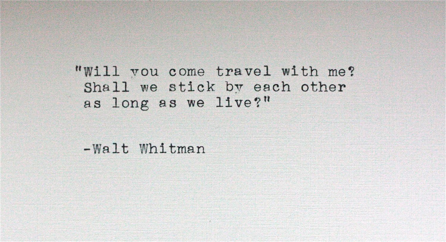 Walt Whitman Quote Typed On A Vintage Typewriter Pretty Words 3