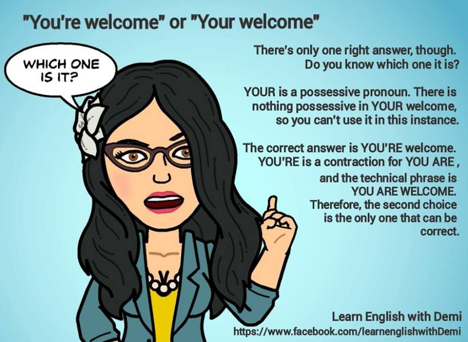 You Re Welcome Or Your Welcome Grammar Lessons Learn English Grammar