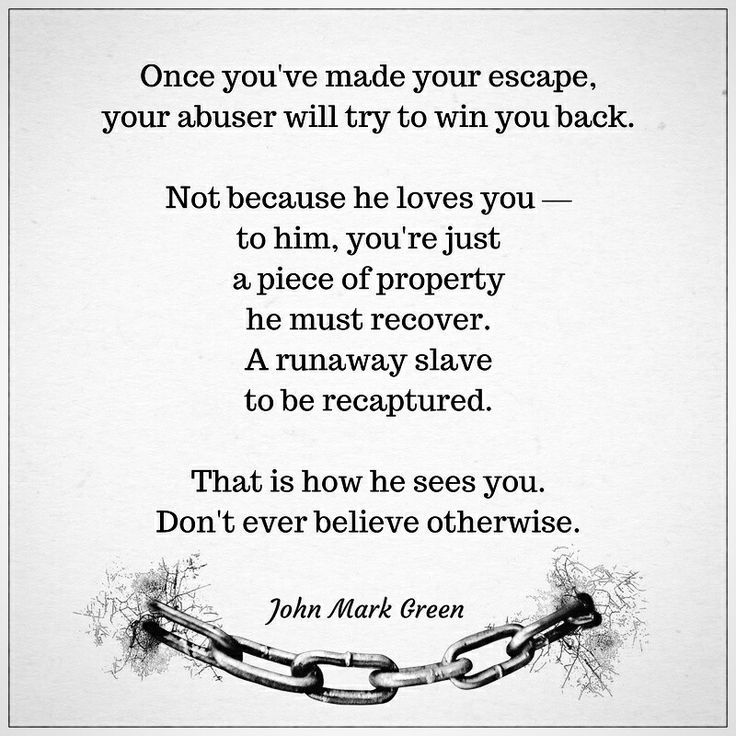 Abusive Relationship Quotes Stunning After Escaping An Abusive Relationship One Of The Biggest Dangers