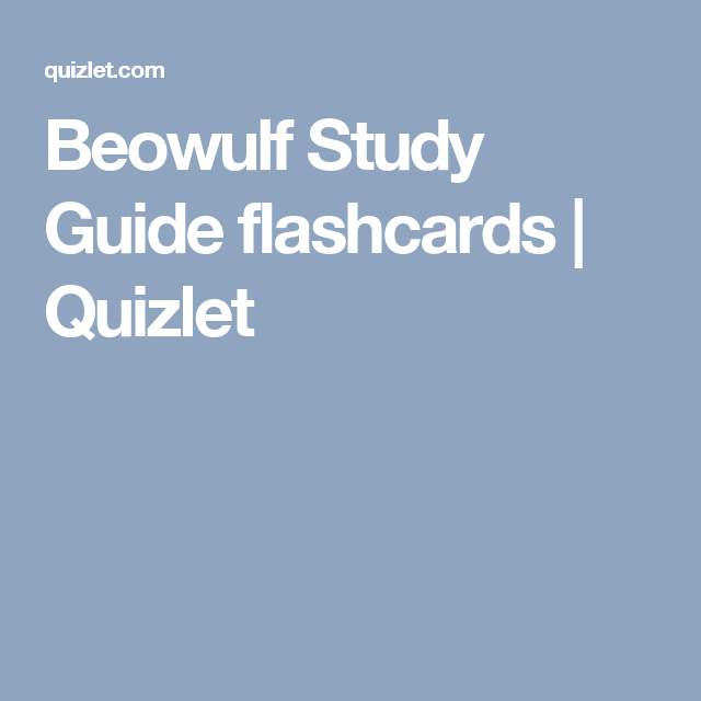 Beowulf Study Guide Flashcards Study Guide Flashcards Study