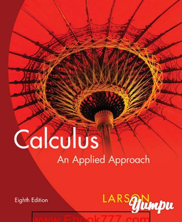 Calculus An Applied Approach 8th Edition Magazine With 1859 Pages Calculus Algebra Review Essay Questions