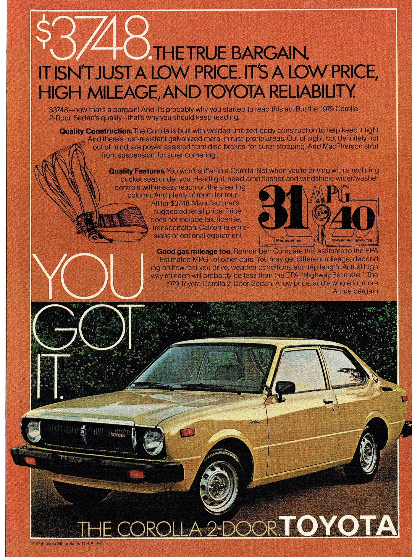 1979 Advertisement For Toyota Corolla 2 Door Sedan You Got It Classic Economy Car Import Driver Owner Garage Shop Dealershi Economy Cars Toyota Corolla Corolla