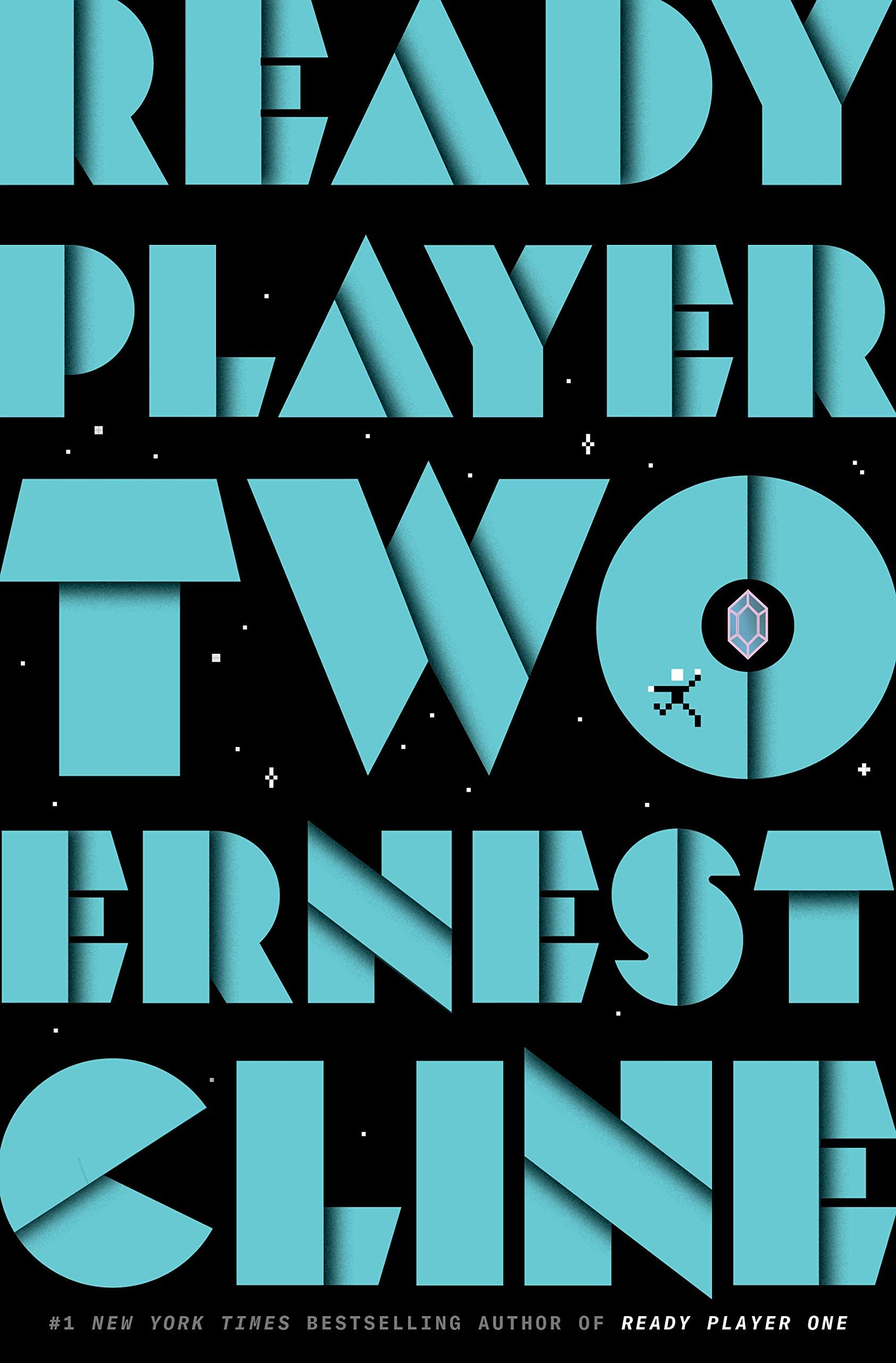 Ready Player Two A Novel By Ernest Cline In 2020 Ready Player Two Ready Player One Ready Player One Book