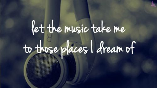 Music Is My Escape From Reality
