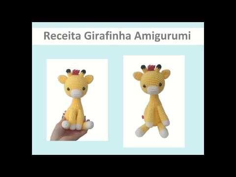 Girafa em amigurumi 💛 - YouTube | 360x480