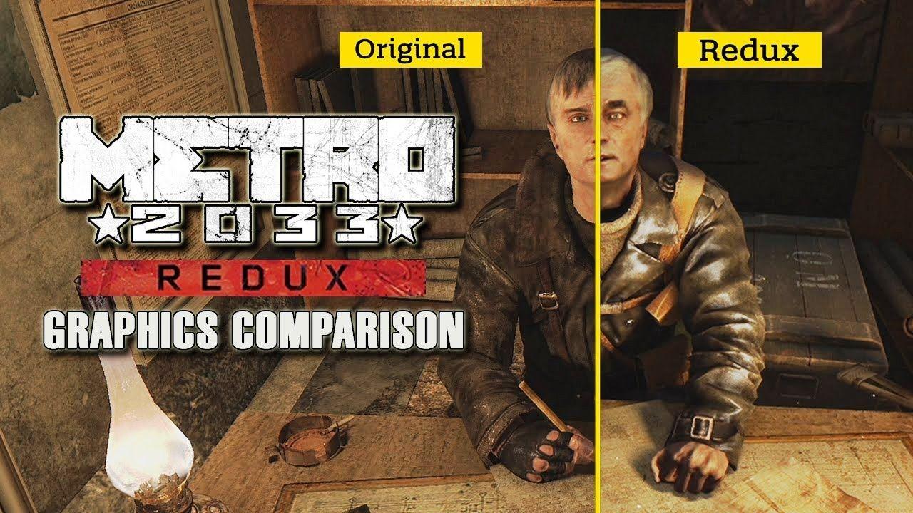 METRO 2033 VS METRO REDUX GRAPHICAL COMPARISON GTX