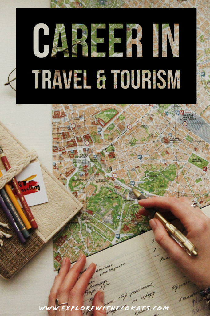 Career in Travel and Tourism: How sustainable is it? - Explore with Ecokats