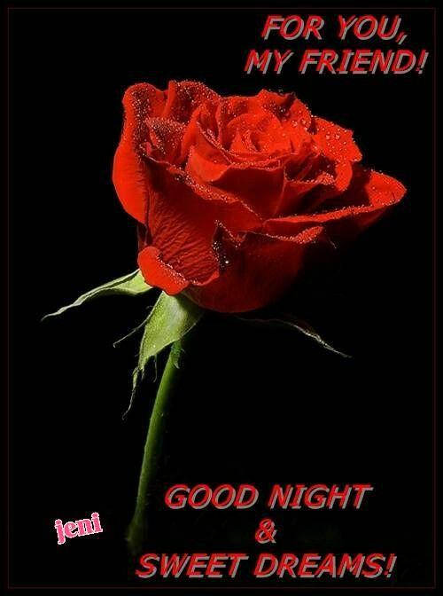 Good night my friends.Sweet friends.