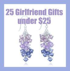 25 Girlfriend Gifts Under