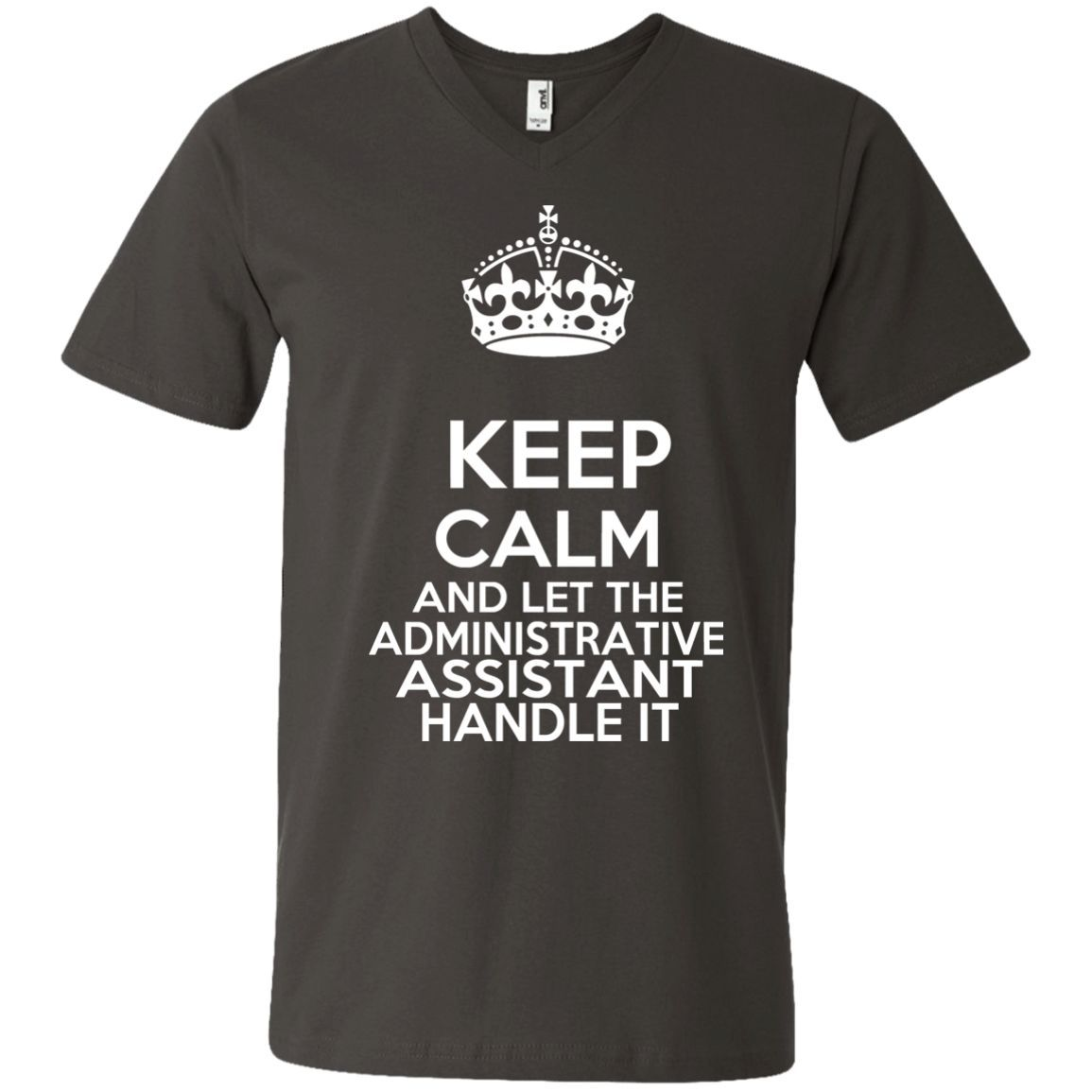 Resume For Administrative Assistant%0A Keep Calm And Let The Administrative Assistant Handle It V Neck Tees