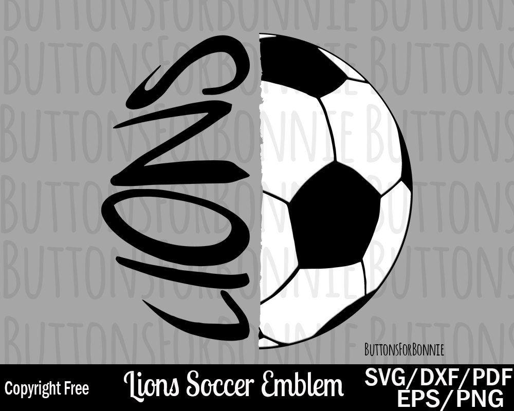 Lions Soccer Svg Soccer Svg Soccer Mom Svg Cut File Shirt Design
