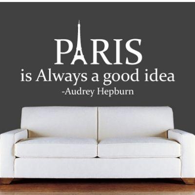 paris is always a good idea audrey hepburn wall sticker quote