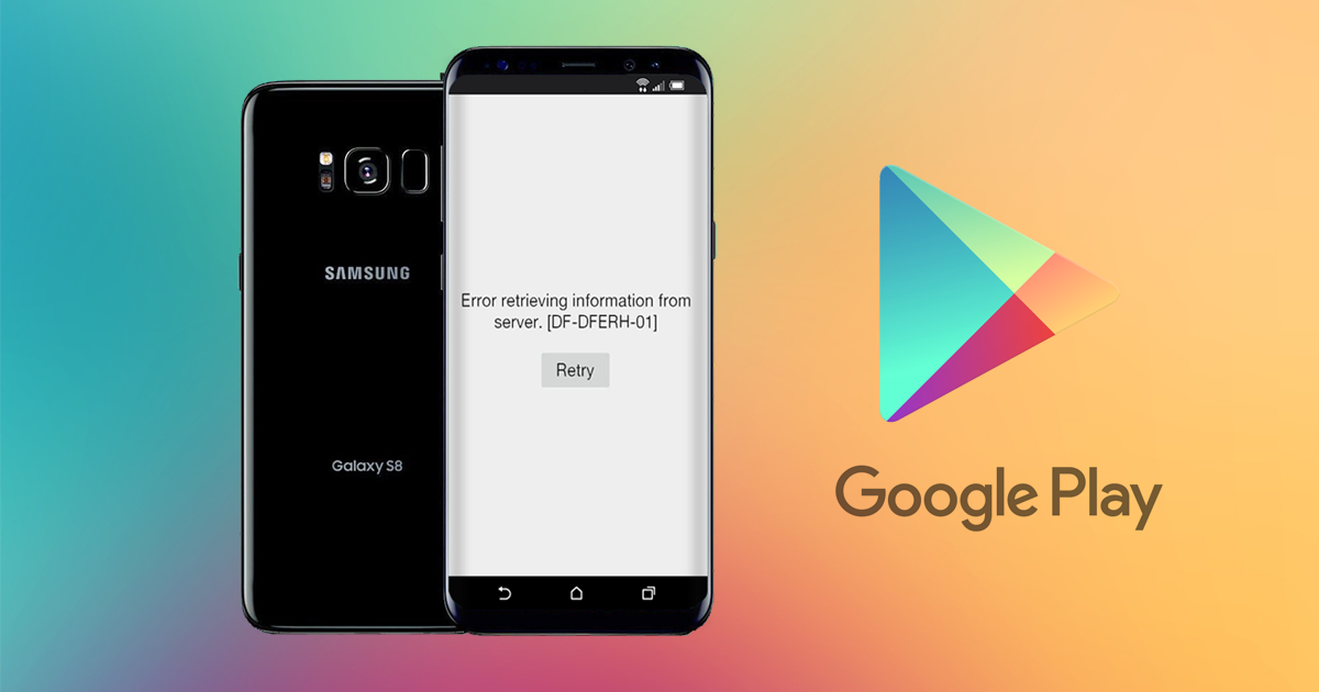 How to Fix Google Play Store Error: DF-DFERH-01  | Android