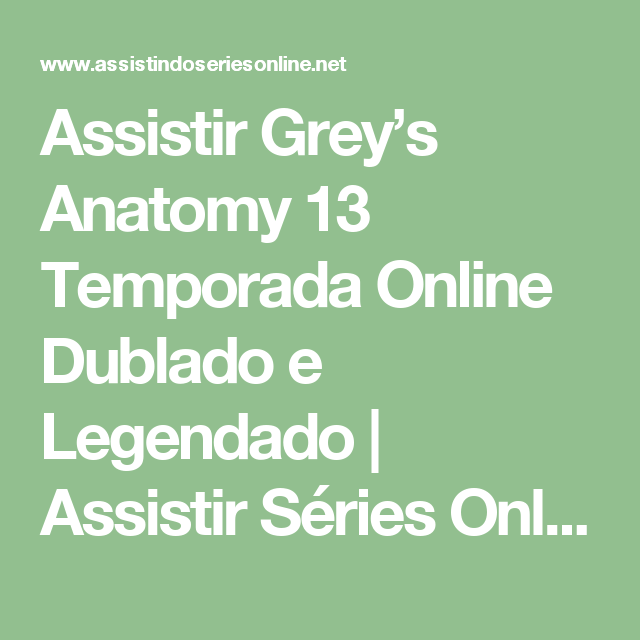 Assistir Greys Anatomy 13 Temporada Online Dublado E Legendado