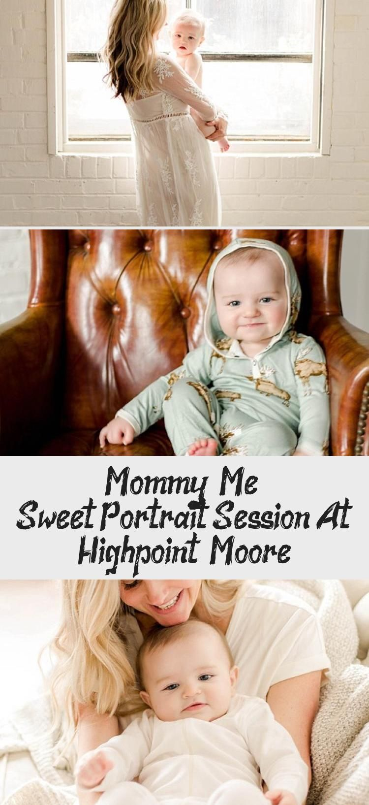 Mommy & Me! Sweet Portrait Session At Highpoint & Moore