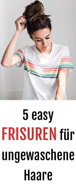 Einfach: 5 schnelle Frisuren für ungewaschene Haare ...