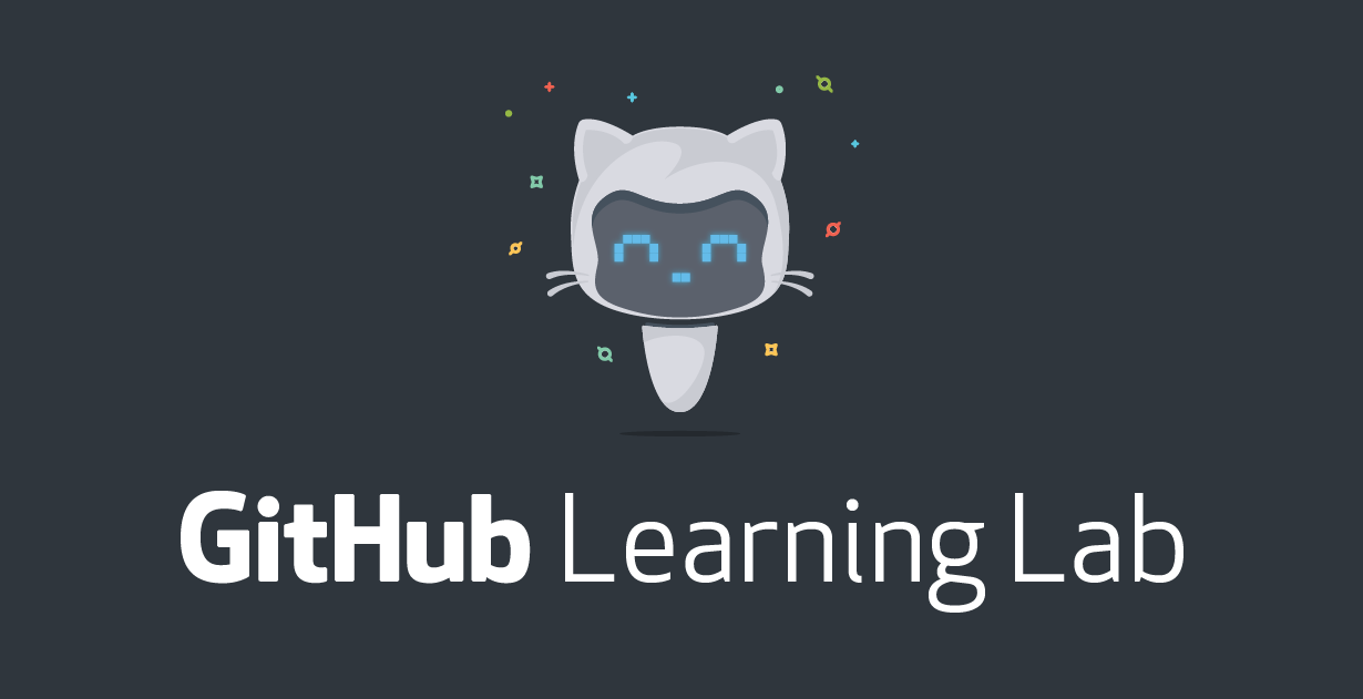 Learn By Doing Working With Github Learning Lab Bot To Complete Tasks And Level Up One Step At A Time Github Learning Learn To Code