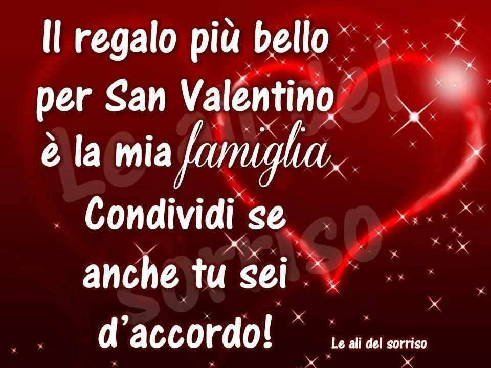 Frasi Di Amicizia Per San Valentino.San Valentino Famiglia Valentino San Valentino Parole D Amore