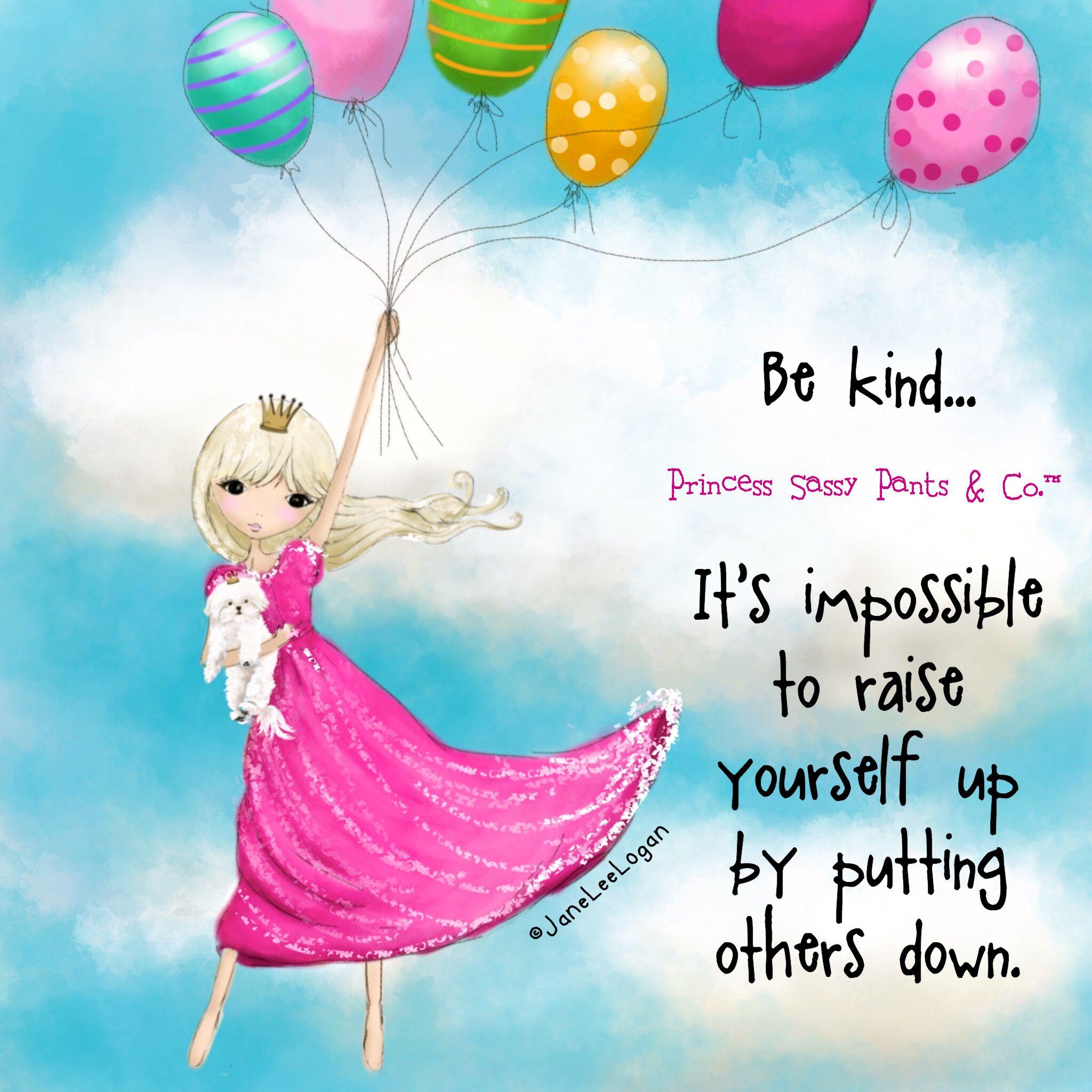 Princess Sassy Pants Quotes