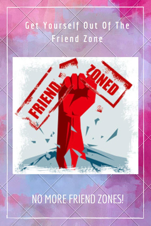 675f7c05f9d0a69c2af03cf0a2a3a639 - How To Get Out Of The Friend Zone Book
