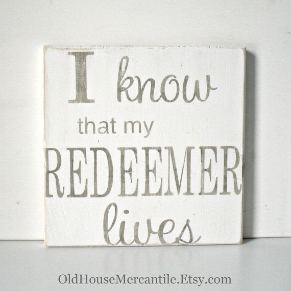 I know my redeemer lives christian art easter resurrection i know my redeemer lives christian art easter resurrection scripture inspirational negle Gallery