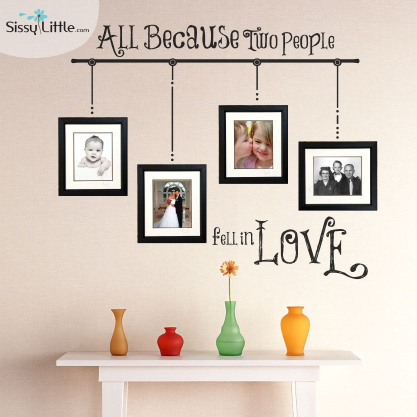 All Because Two People Fell In Love Wall Vinyl By Sissylittle 49 99 Decor Home Decor Frames On Wall