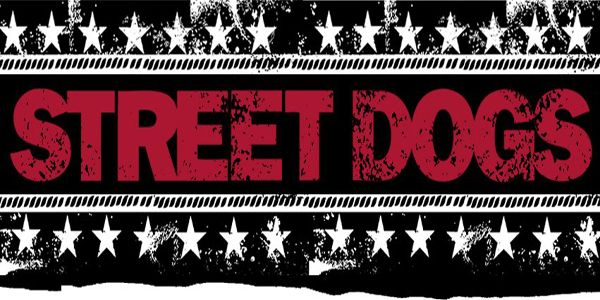 check out theses new tracks from street dogs off their upcoming  check out theses new tracks from street dogs off their upcoming 7