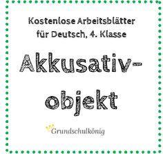 Eostenlose Arbeitsblatt zum Akkusativobjekt (Objekt im 4. Fall) für ...