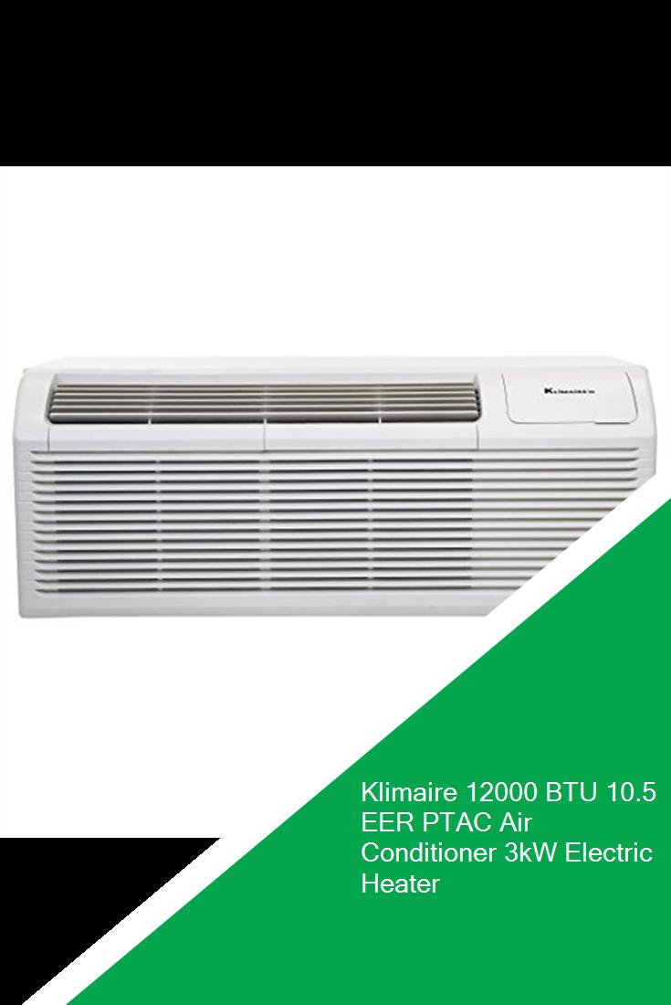 Klimaire 12000 BTU 10.5 EER PTAC Air Conditioner 3kW