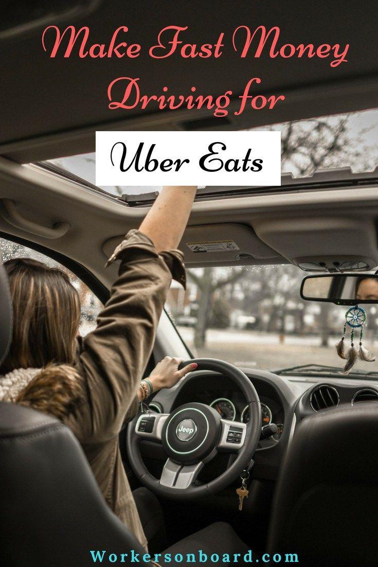 Make Fast Money Driving for Uber Eats Uber driving, Fast