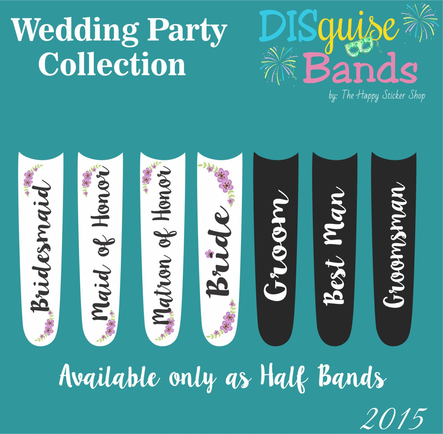 Wedding Party Collection Magic Band Decal DISguise Band Vinyl - Magic band vinyl decals