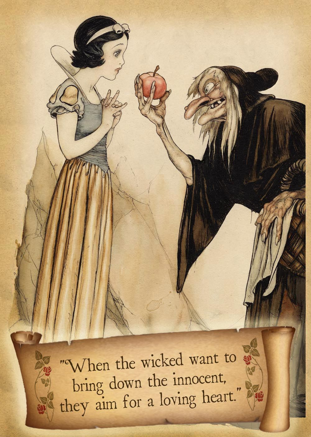 Snow White.  (Photoshopped in a quote I liked from the book version re-told by Cynthia Rylant. Art work done by Gustaf Tenggren.) ~Lizzy