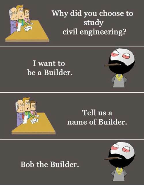 image result for civil engineering memes meme