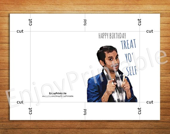 Treat Yo Self Card Tom Haverford Card Printable Parks And