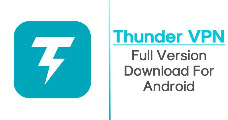 6762402af8059337e2f22ed5854b1c0e - Thunder Vpn Pro Apk Free Download