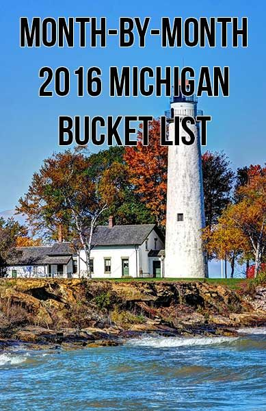 Month-by-Month 2016 Michigan Bucket List -  Great List of MI activities...