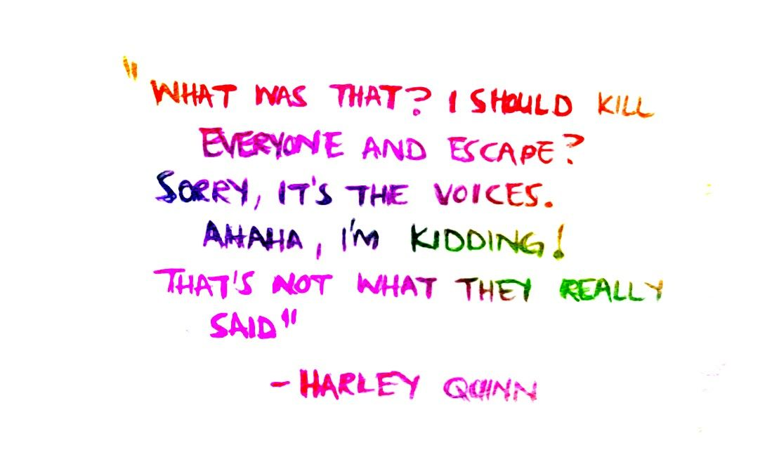 """Harley Quinn In Suicide Squad. """"What"""