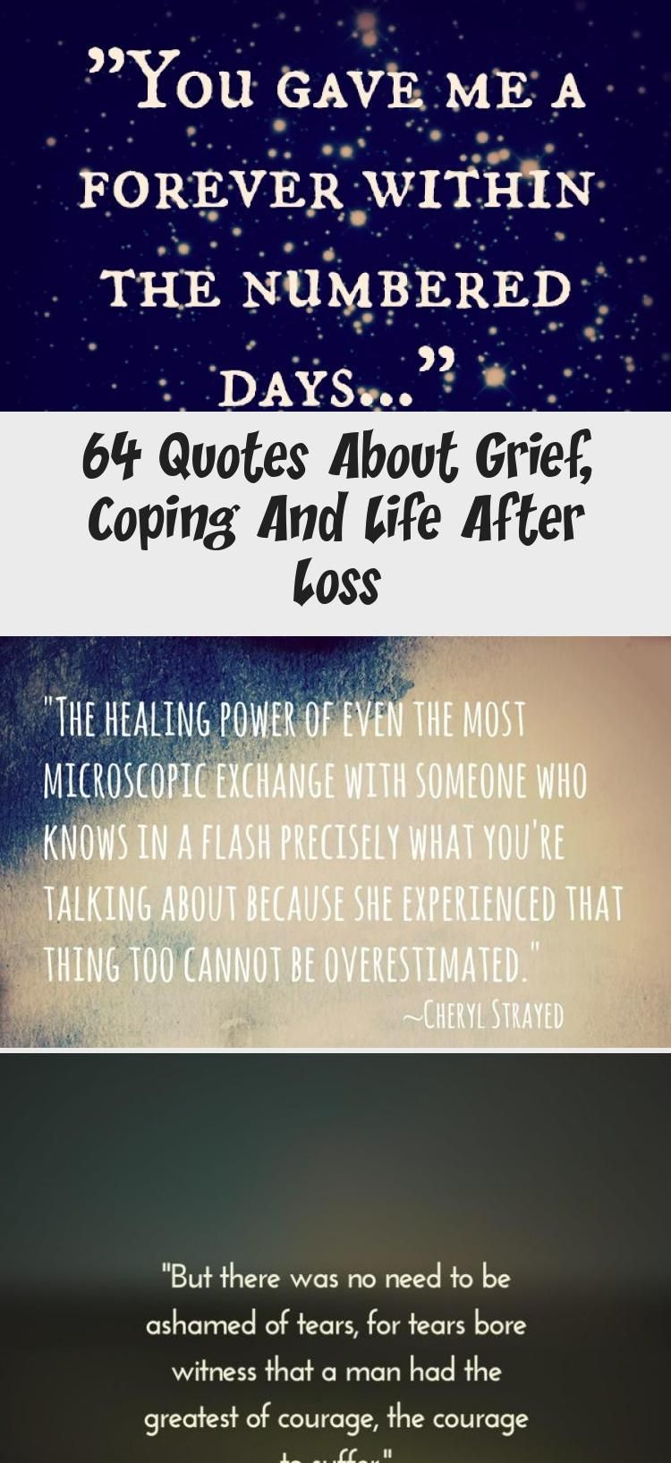 64 Quotes About Grief Coping And Life After Loss In 2020 With Images Grief Quote Badass Quotes Grief Quotes
