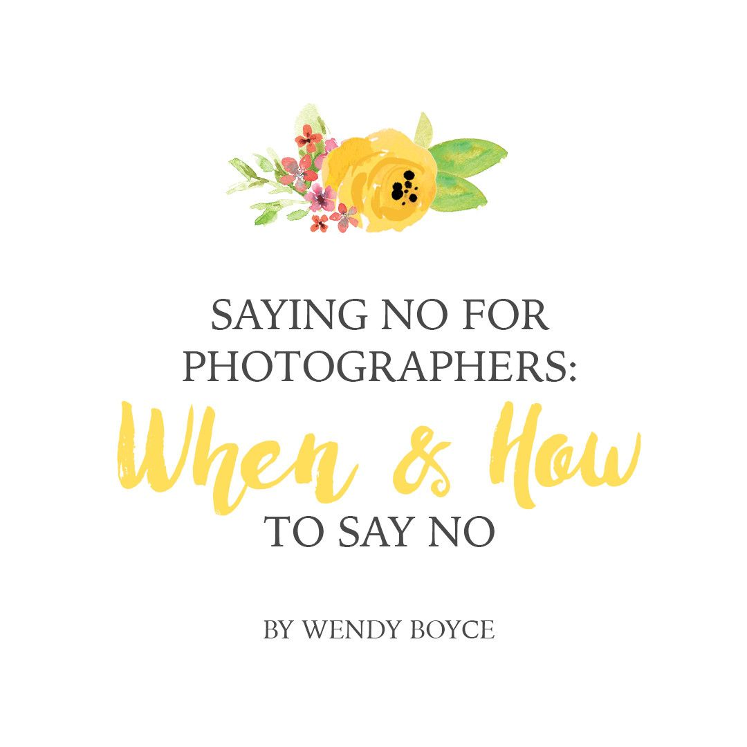When and How to say NO for Photographers   Pretty Presets Business Tutorial