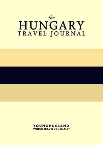 The Hungary Travel Journal