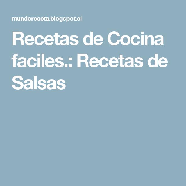 Recetas de Cocina faciles.: Recetas de Salsas