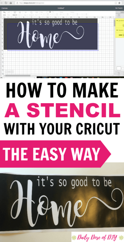 How To Make A Stencil With Your Cricut The Easy Way - Daily Dose of DIY